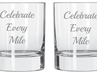 Celebrate Every Mile Etched GLass FREE Personalization