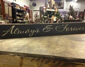 Always & Forever Wooden Sign