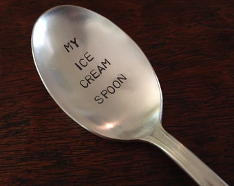 My Ice Cream Spoon   recycled silverware hand stamped ice cream spoons