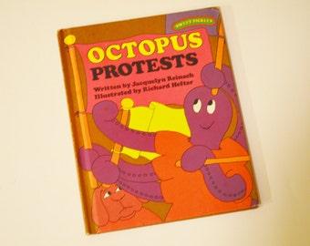 Octopus Protests - Sweet Pickles Vintage Children's Book