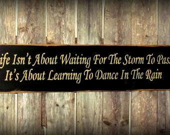 Wood Inspirational Sign Life Isn T Waiting For The
