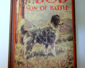 Bob Son of Battle by Alfred Olivant 1998