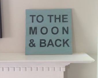 "To The Moon & Back hand painted sign 12""x12"""
