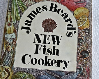 Vintage Cookbook - Hard Cover Book - Fish Cookbook - James Beard's New Fish Cookery - Fish Recipes - Kitchen Accessory -Turtle and Frog Legs