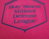 """Fraternal Vintage Pink """"Holy Sisters Military Defense League"""" T-shirt 1982 Large 42-44"""
