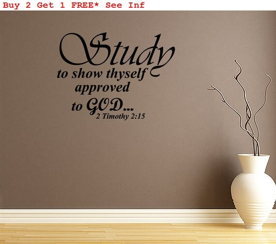 Study To Show Thyself Approved To God Wall By Walldecalquotes