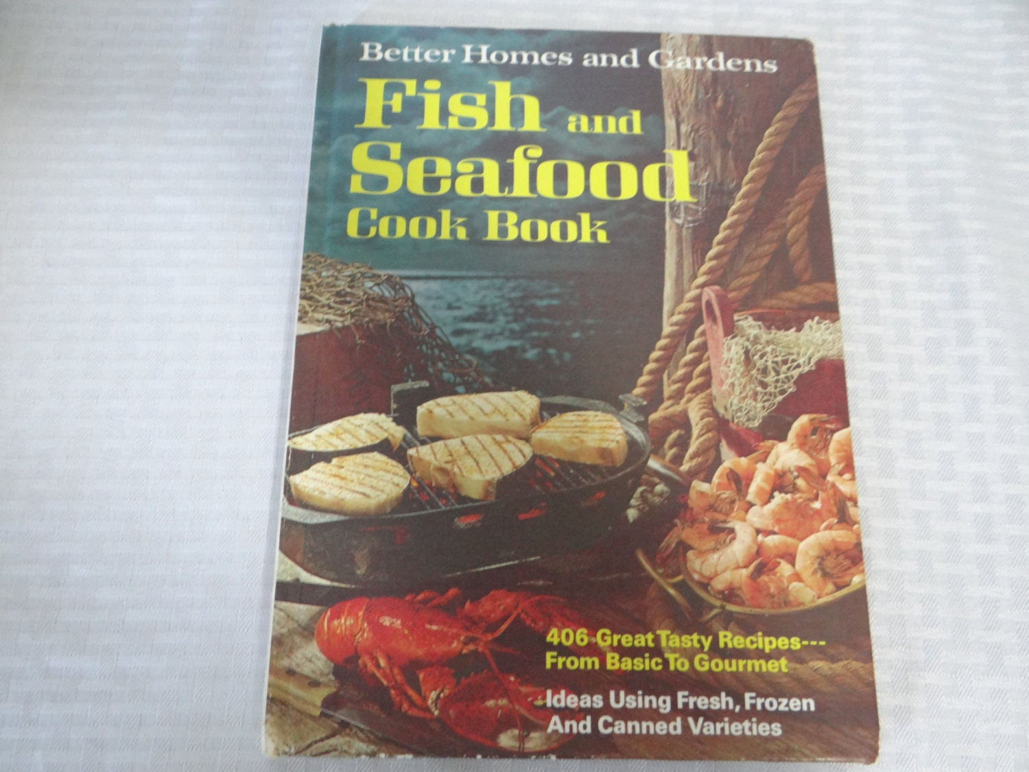 1971 better homes and gardens fish and seafood cook book - Better homes and gardens cookbook 1968 ...