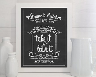 Take It or Leave It print - Kitchen, Chalk, Chalkboard, Art, Eat, Food, Sign