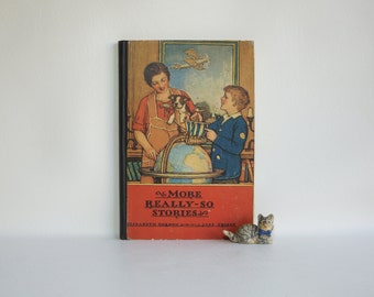 More Really-So Stories - Classic 1929 Illustrations - Truly Lovely