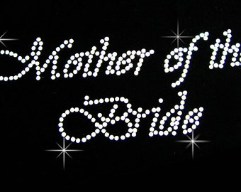 Mother of the Bride rhinestone iron on transfer hotfix bling DIY - 8 inches wide by 3 inches tall