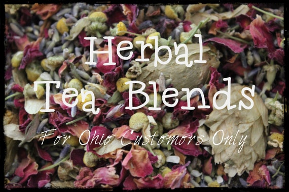 Organic Herbal Tea Blends - Homemade - 2 oz  - For Ohio Customers Only