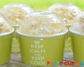 Keep Calm Ice Cream Cups-Party Cups-Set of 8
