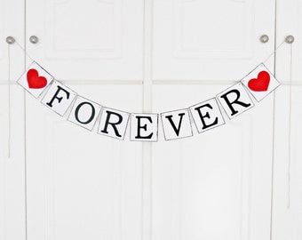 FREE SHIPPING, Forever banner, Bridal shower banner, Wedding banner, Engagement party decoration, Photo prop, Bachelorette party decor, Red