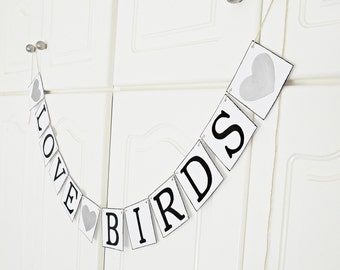 FREE SHIPPING, Love Birds banner, Bridal shower decoration, Wedding banner, Engagement party decoration, Wedding signs, Photo prop, Silver