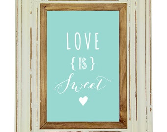 Wedding Stationery_DIY Printable Sign/Poster_Love is Sweet Background Colour