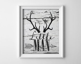 Rustic Nursery PRINTABLE Art Print - Little Man - Baby Boy - Baby Shower Gift - Grey and Black - Antlers - Woodland Theme - SKU:416