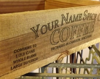 Personalized Coffee Crate, laser engraved, home decor, vintage inspired, rustic, primitive, coffee, gift, advertising crate, wedding decor