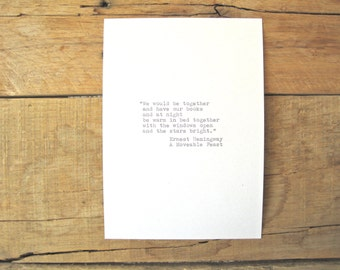 Typewriter quote. Hemingway Quote . 5x7 wall print. Book Lover Print.