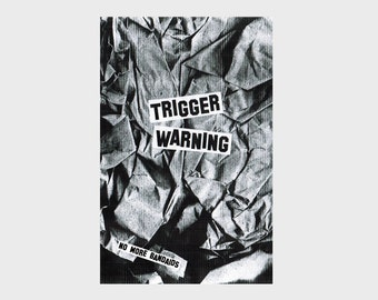 Trigger Warning: No More Bandaids by M. Osborn trauma perzine on childhood abuse, mental health, coping, and activism