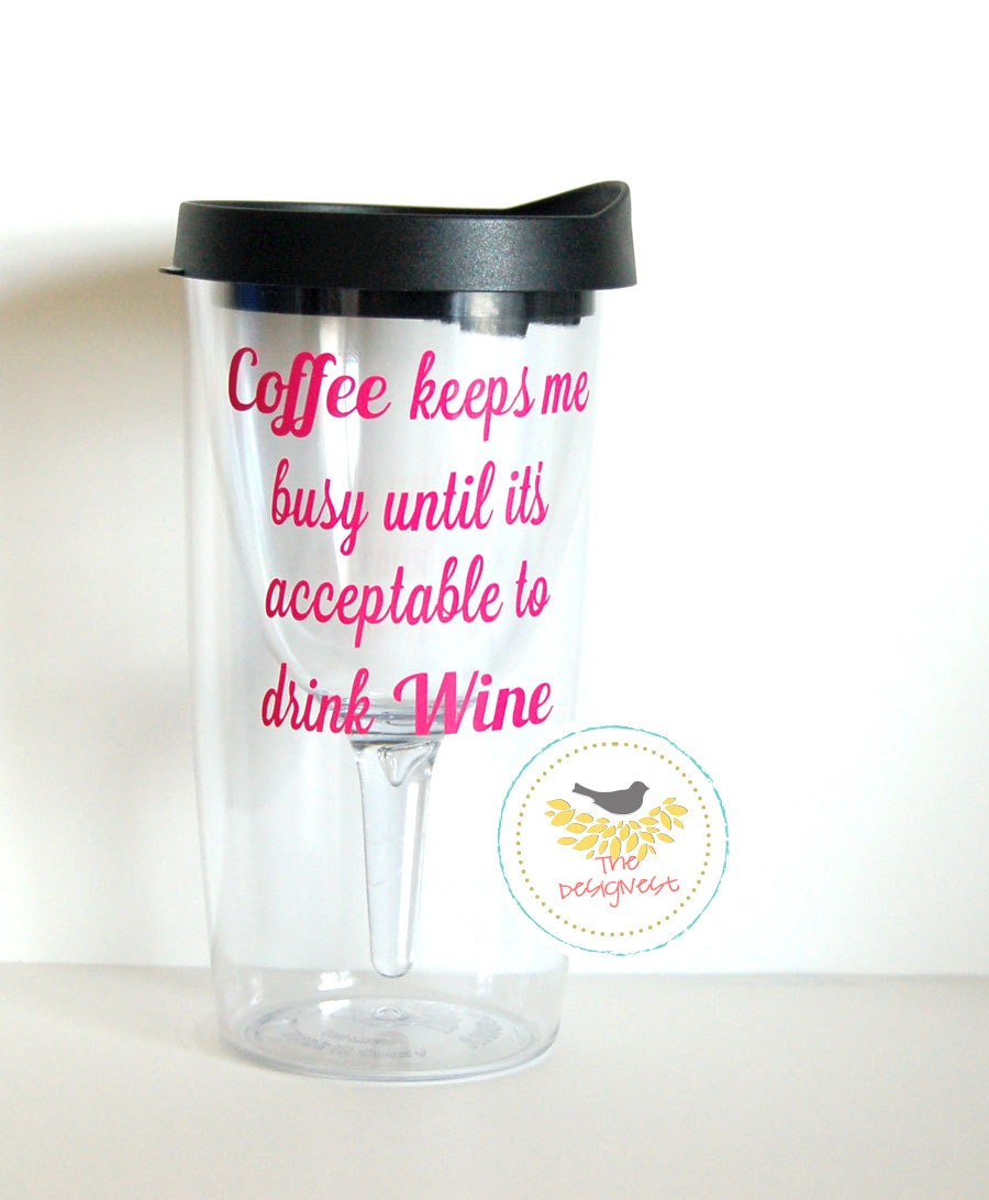 Wine Sippy Cup Wine To Go Cups For The Coffee By