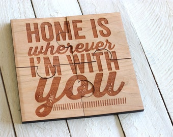Home is Wherever I'm With You Puzzle Coasters - Set of 4, Laser Engraved/Cut Solid Wood Jig Saw