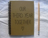 Our third year together - 5 x 7 journal