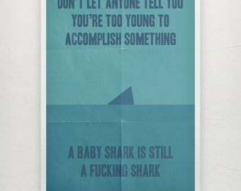 Shark quote - Print  - Motivational poster