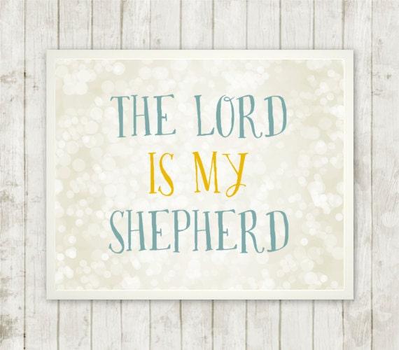 The Lord is My Shepherd Scripture by RebekahLouiseDesigns ...