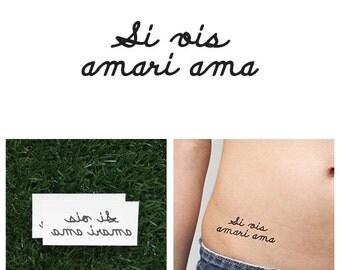 Si Vis Amari Ama - Temporary Tattoo (Set of 2)