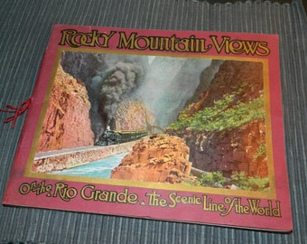 1914 Rocky Mountain Views of the Rio Grande & the Scenic Line of the World / Antique Photo Picture Book of Colorado Western Pacific Railroad