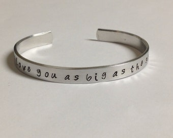 I love you as big as the sky...-Custom hand stamped bracelet