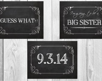 "3 We're Expecting Announcement signs ""Guess what"" ""I'm going to be a Big Brother/ Sister"" ""Date"" Chalkboard Printable/ pregnancy  8x10"