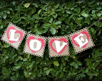"Handmade ""LOVE"" Banner - Photography Prop - Photo Shoot - Engagement - Wedding - Valentine's Day - Gift"