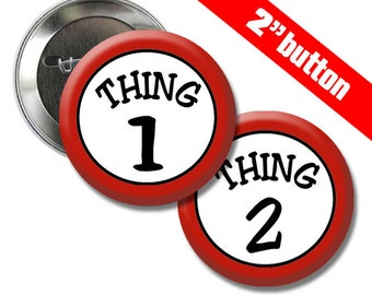 Thing 1 and 2 classic 2 inch Button