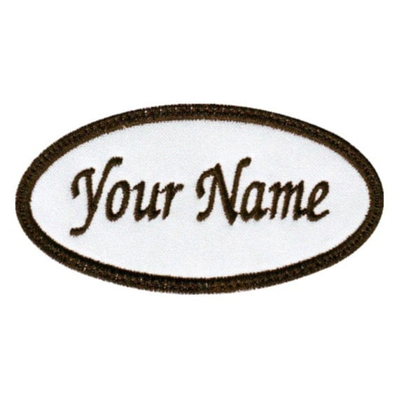 Oval custom embroidered name tag patch e for Embroidered tags personalized