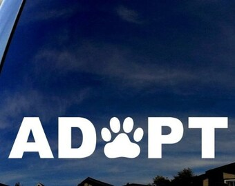 """ADOPT with Paw Dog/Cat 6"""" Vinyl Decal Window Sticker for Car, Truck, Motorcycle, Laptop, Ipad, Window, Wall, ETC"""