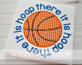 Hoop There It Is Basketball Applique