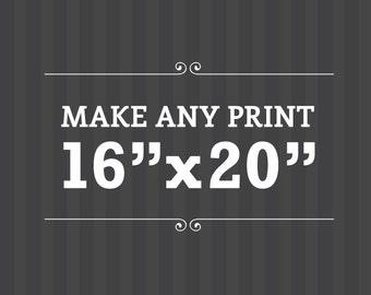 "Make any print 16""x20"". Latte Design. UK"