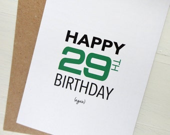 Happy 29th birthday again funny birthday card green black modern print