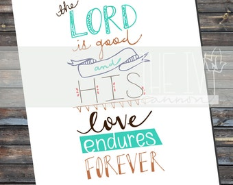 The Lord Is Good, hand-drawn print
