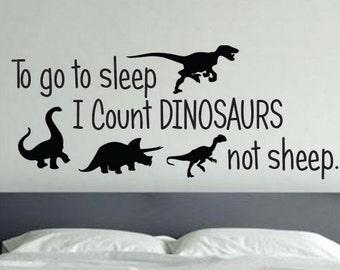 Dinosaur Room Decor, To go to sleep I Count Dinosaurs not sheep. 36
