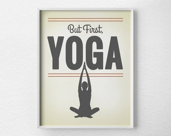 Yoga Print, Yoga Art, Yoga Studio Decor, Typography Poster, Quote Art, Inspirational Print, Yoga Poster, Motivational Art, Wall Art, 0046