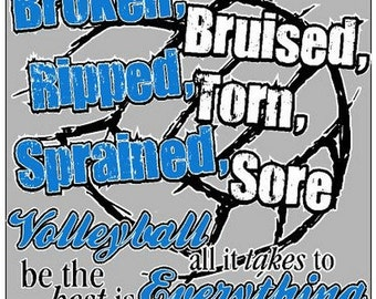 Volleyball T Shirt/ Volleyball Shirt/ Volleyball/ Blue Broken Bruised Ripped Torn Sprained Sore All It Takes Volleyball Short Sleeve T-Shirt