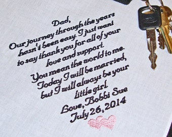 Personalized Father of the Bride Handkerchief,  30 Words or more - Mens Embroidered Keepsake Handkerchief - Say Thank You To Your Dad
