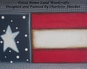 Handpainted Small Flag Plaque, OFG, FAAP, Patriotic, Red white and Blue, Gift, Military, Americana,