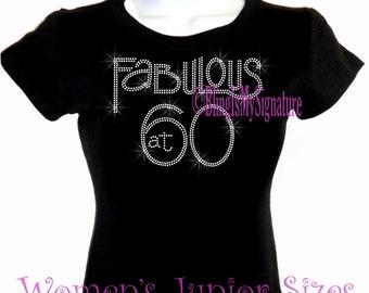 Fabulous at 60 - Sixty - Iron on Rhinestone T-Shirt - Bling Hot Fix Birthday Celebration Transfer Shirt Top