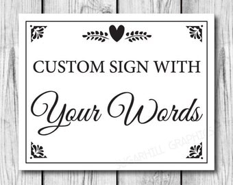 Printable Wedding Sign, Custom Wedding Sign, Custom Printable Wedding Sign, Wedding Decor, Instant Download