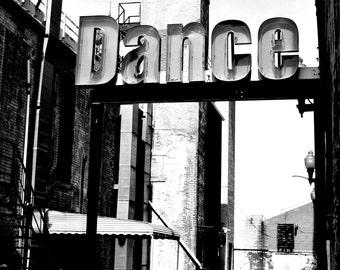 Dance, Akron, Ohio, Vintage Sign, Black & White Print Photograph