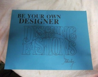 be your own designer designing and fashions by shirley 1986  book vintage like the perfect fit