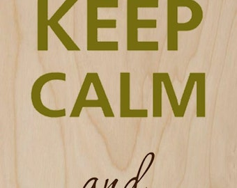 Keep Calm and Grow a Mustache - Plywood Wood Print Poster Wall Art WP - DF - 0215